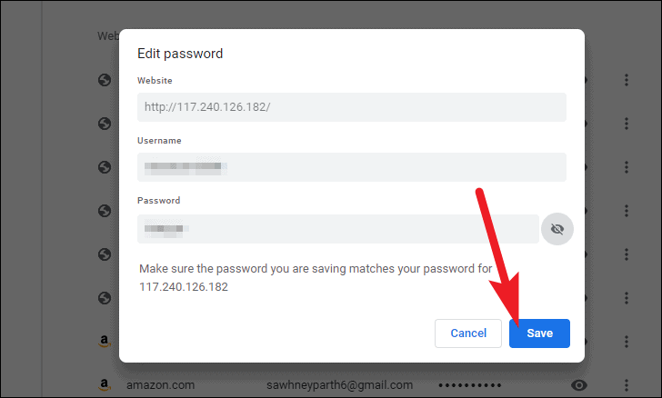 click save after edit or update the saved passwords